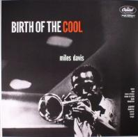 Miles Davis - Brith Of The Cool