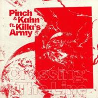 Pinch / Kahn ft. Killa's Army - Crossing The Line / Send Out