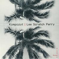 Kompozyt / Lee Scratch Perry - Hidden Force / Homesick