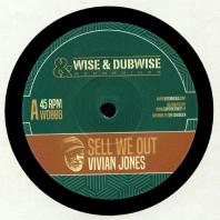Vivian Jones / Weeding Dub - Sell We Out