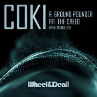 Coki - Ground Pounder / The Creed
