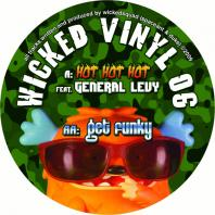 Wickedsquad - Hot Hot Hot feat General Levy / Get Funky