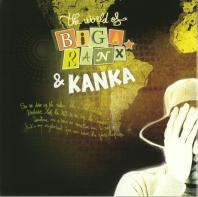 Biga Ranx / Kanka - The World Of Biga Ranx Vol.3