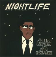 Joseph Cotton meets Atili Bandalero - Nightlife