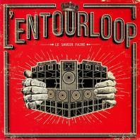 L'Entourloop - Le Savoir Faire *CD
