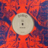 Digid - We Nah Go / Digital Time