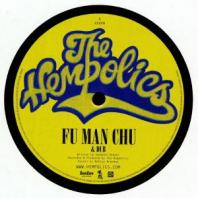 The Hempolics - Fu Man Chu / Wild Is The Wind