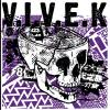 V.I.V.E.K - Where Were You / Step FWD