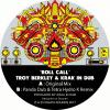 Troy Berkley & KiD, Panda Dub & Tetra Hydro K - Roll Call